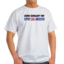 Support Legal Immigration Ash Grey T-Shirt