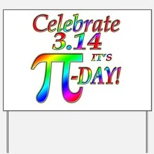Celebrate Pi Day Yard Sign