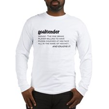 Goaltender Long Sleeve T-Shirt