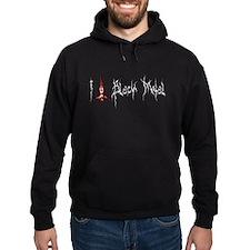 I Love Black Metal Hoodie
