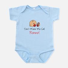 Don't Make Me Call Nonno Infant Bodysuit