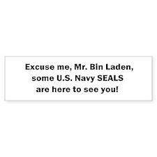 SEALS Are Here! Bumper Sticker