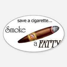 Smoke a Fatty Oval Decal