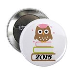 "2015 Top Graduation Gifts 2.25"" Button"