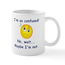 I'm So Confused... Mug
