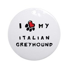 I *heart* My Italian Greyhoun Ornament (Round)