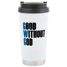 Good Without God Travel Mug
