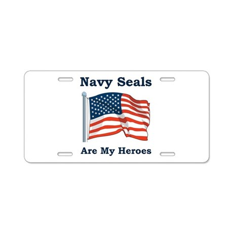 Navy Seals Are My Heros Aluminum License Plate