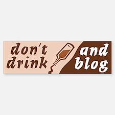 """""""Drink n Blog"""" Bumper Bumper Bumper Sticker"""
