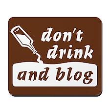"""""""Drink n Blog"""" Mousepad"""
