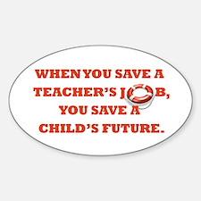 """""""Save Teachers"""" Decal"""