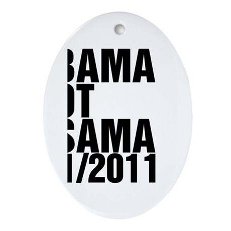 Obama Got Osama Ornament (Oval)