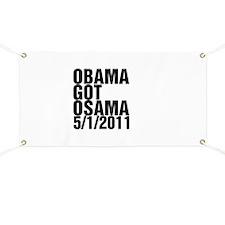 Obama Got Osama Banner