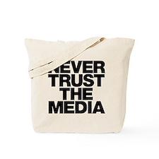 Never Trust The Media Tote Bag