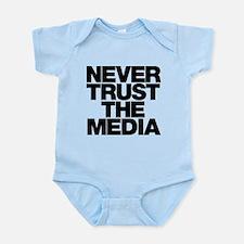 Never Trust The Media Infant Bodysuit