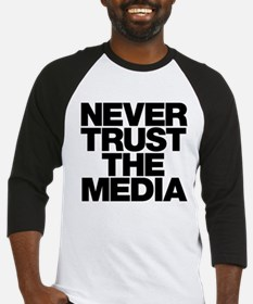 Never Trust The Media Baseball Jersey