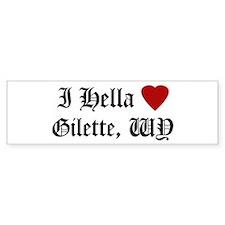 Hella Love Gilette Bumper Bumper Sticker