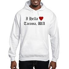 Hella Love Tacoma Hoodie