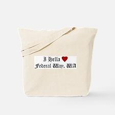 Hella Love Federal Way Tote Bag