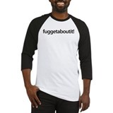 Fuggetaboutit Long Sleeve T Shirts