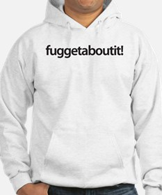 wise guy wear - fuggetaboutiti! Hoodie