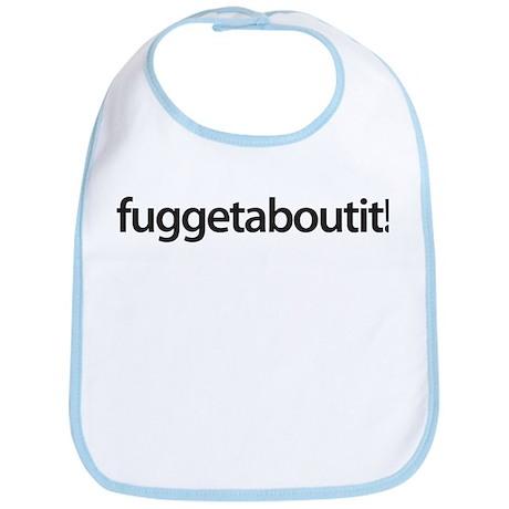 wise guy wear - fuggetaboutit! Bib