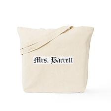 Mrs. Barrett Tote Bag