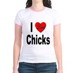 I Love Chicks (Front) Jr. Ringer T-Shirt