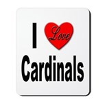 I Love Cardinals Mousepad