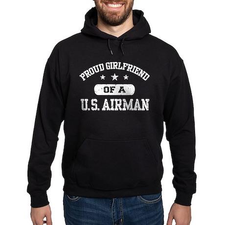 Proud Girlfriend of a US Airman Hoodie (dark)