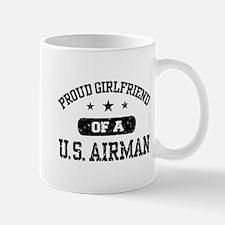 Proud Girlfriend of a US Airman Mug