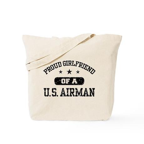 Proud Girlfriend of a US Airman Tote Bag