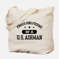Proud Girlfriend of a US Airman Tote Bag