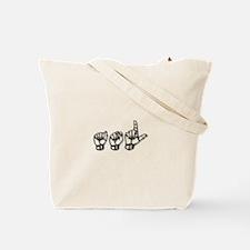 MY PASSION...ASL Tote Bag