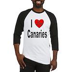 I Love Canaries Baseball Jersey