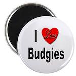 I Love Budgies Magnet