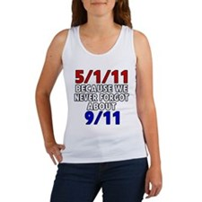 5/1/11 Because We Never Forgot 9/11 Women's Tank T