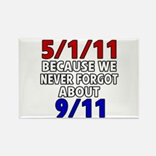 5/1/11 Because We Never Forgot 9/11 Rectangle Magn