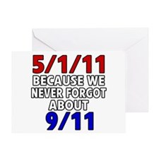5/1/11 Because We Never Forgot 9/11 Greeting Card