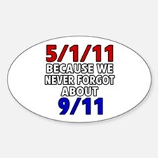 5/1/11 Because We Never Forgot 9/11 Decal