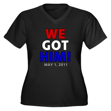 We Got Him Women's Plus Size V-Neck Dark T-Shirt