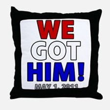 We Got Him Throw Pillow