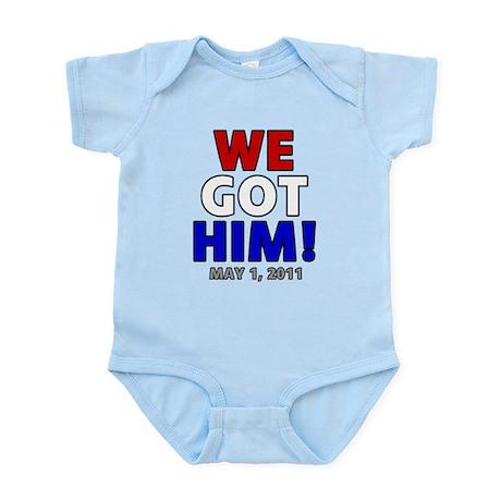 We Got Him Infant Bodysuit