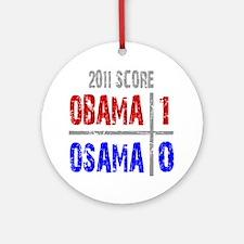 Obama 1 Osama 0 Ornament (Round)