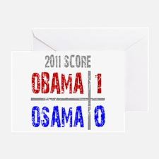 Obama 1 Osama 0 Greeting Card