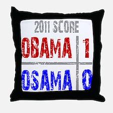Obama 1 Osama 0 Throw Pillow
