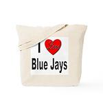 I Love Blue Jays Tote Bag