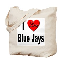 I Love Blue Jays Tote Bag