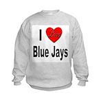 I Love Blue Jays (Front) Kids Sweatshirt