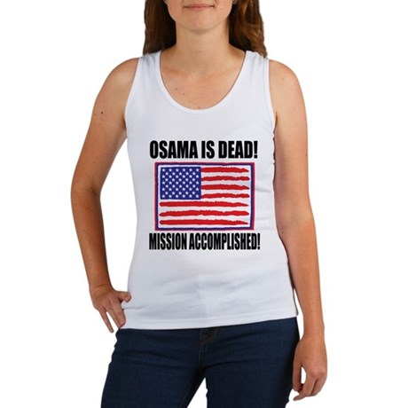 Mission Accomplished Osama Dead Women's Tank Top